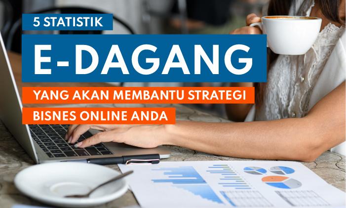 statistik e-dagang membantu strategi